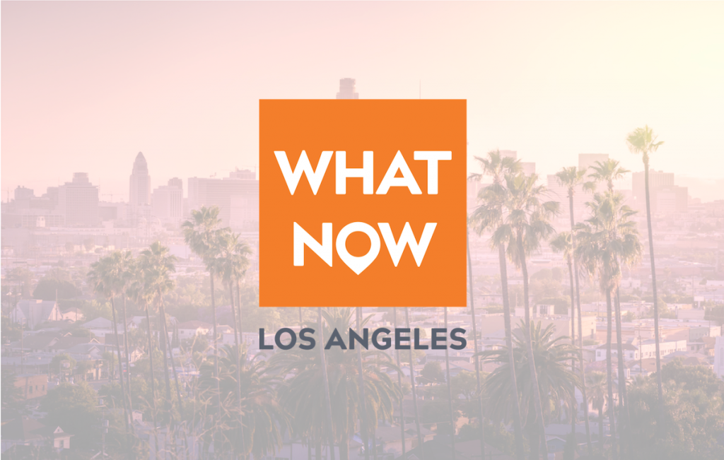 What Now Los Angeles