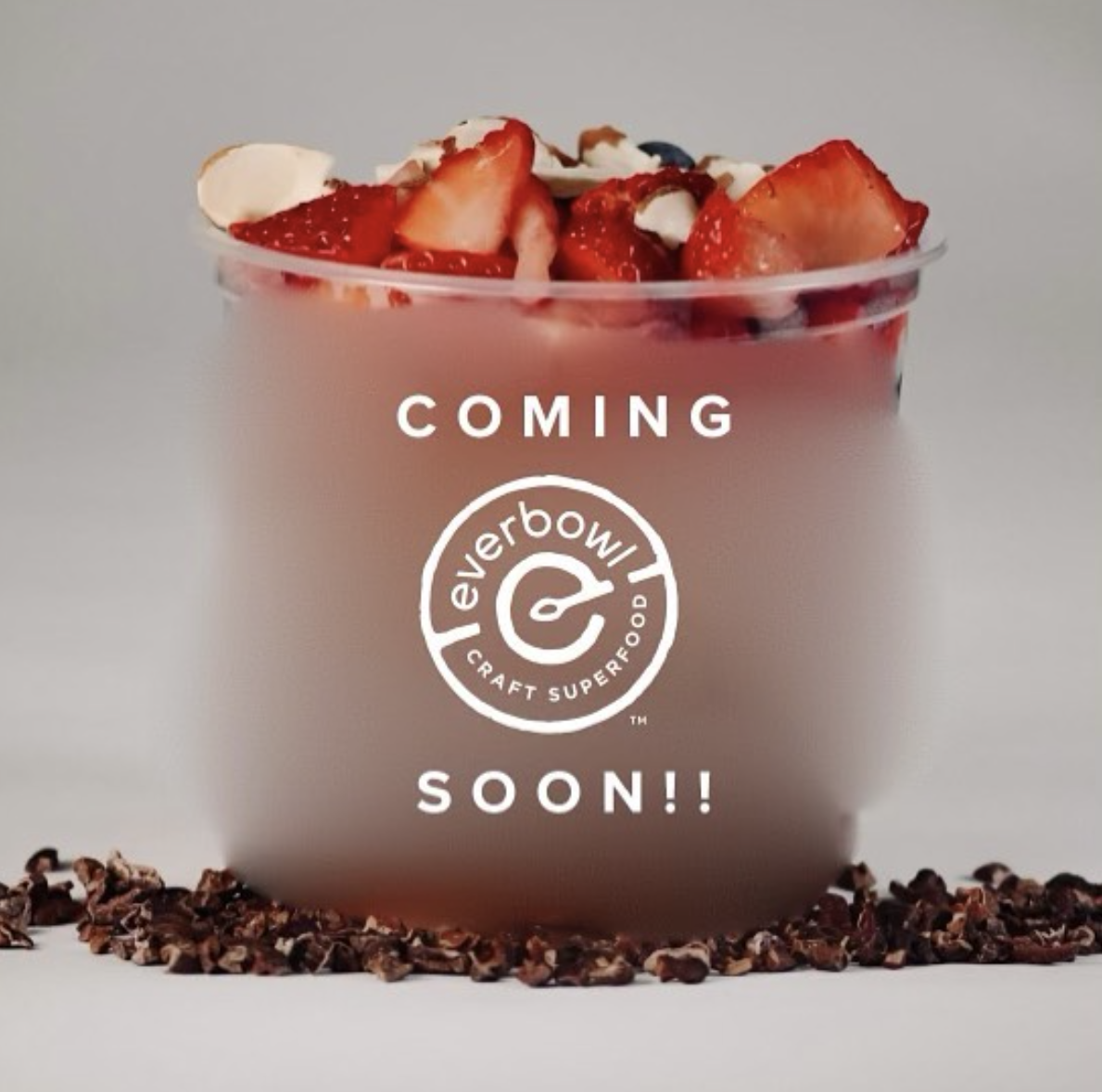 Smoothie Bowl Franchise, Everbowl, Opening New Location in Orlando End of May!