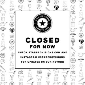 Star Provisions Restaurant Group - Closed - COVID-19